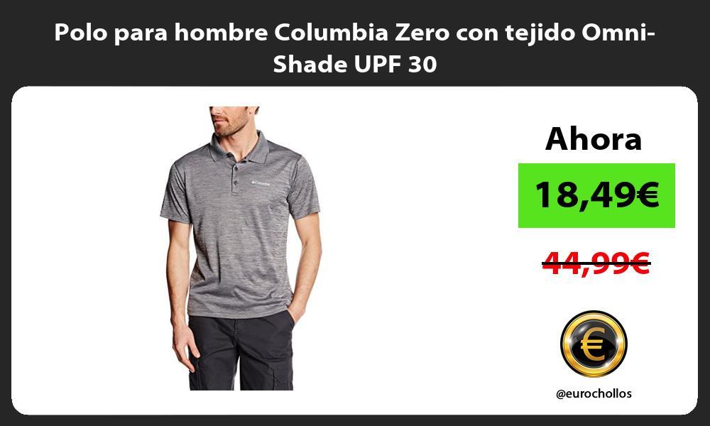 Polo para hombre Columbia Zero con tejido Omni Shade UPF 30