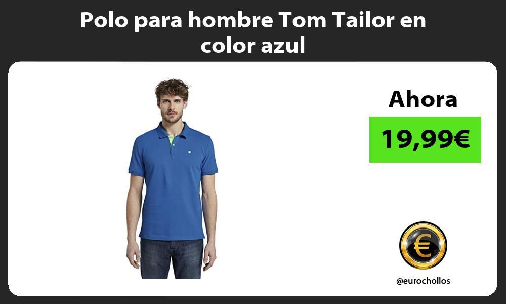 Polo para hombre Tom Tailor en color azul
