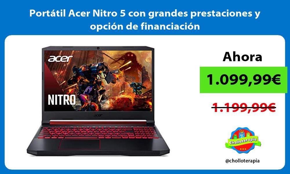 Portátil Acer Nitro 5 con grandes prestaciones y opción de financiación