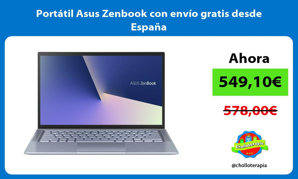 Portátil Asus Zenbook con envío gratis desde España