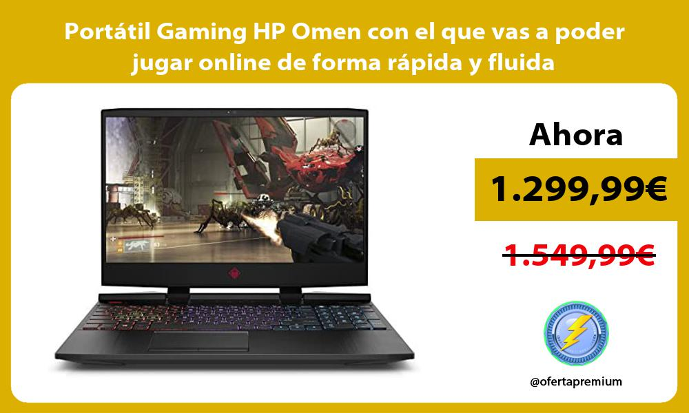 Portátil Gaming HP Omen con el que vas a poder jugar online de forma rápida y fluida