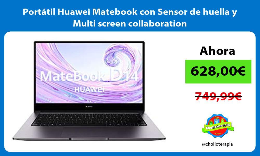 Portátil Huawei Matebook con Sensor de huella y Multi screen collaboration