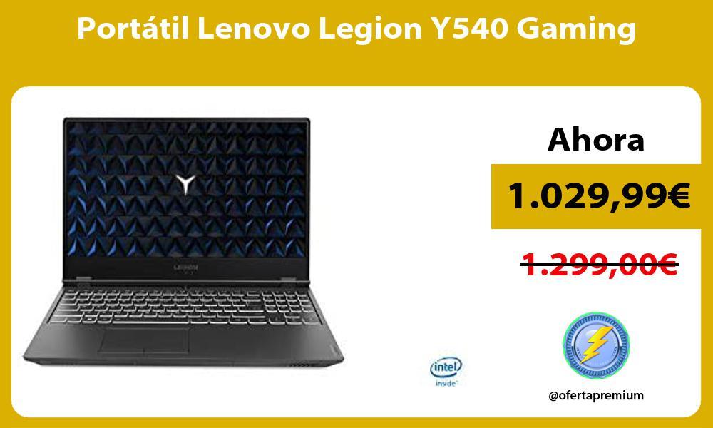 Portátil Lenovo Legion Y540 Gaming