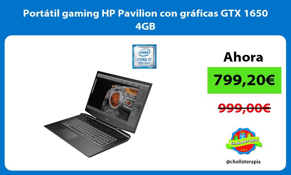 Portátil gaming HP Pavilion con gráficas GTX 1650 4GB