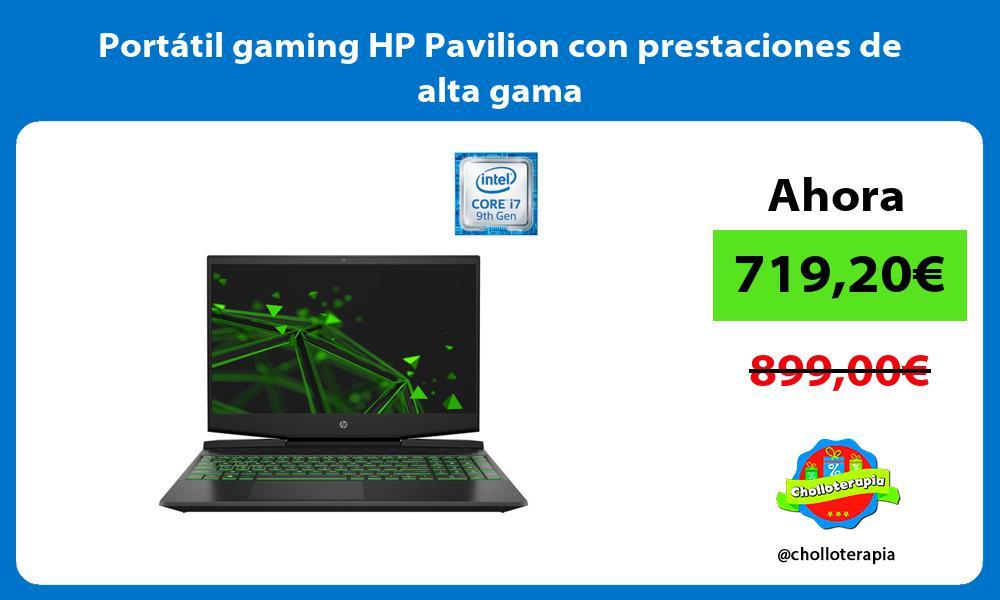 Portátil gaming HP Pavilion con prestaciones de alta gama