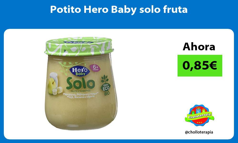 Potito Hero Baby solo fruta