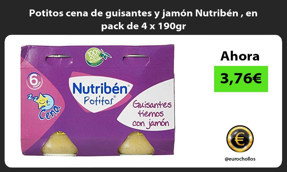 Potitos cena de guisantes y jamón Nutribén en pack de 4 x 190gr