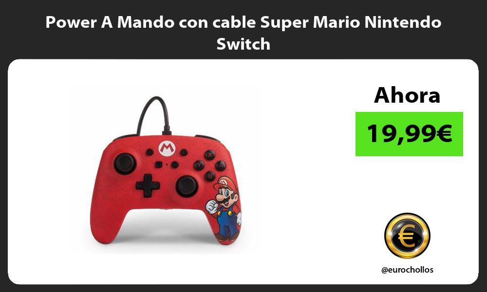 Power A Mando con cable Super Mario Nintendo Switch