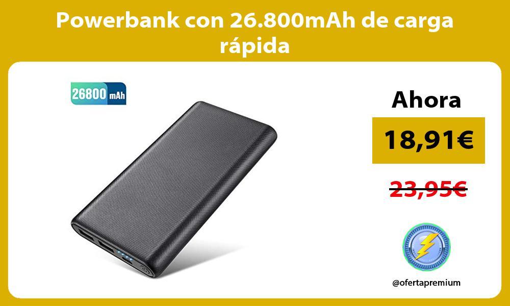 Powerbank con 26 800mAh de carga rápida