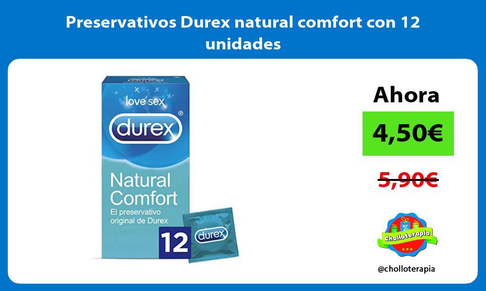 Preservativos Durex natural comfort con 12 unidades