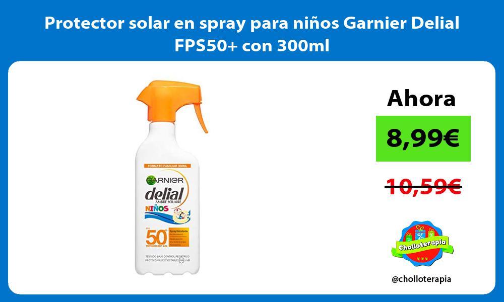 Protector solar en spray para niños Garnier Delial FPS50 con 300ml
