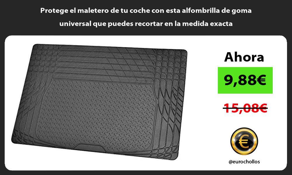 Protege el maletero de tu coche con esta alfombrilla de goma universal que puedes recortar en la medida exacta