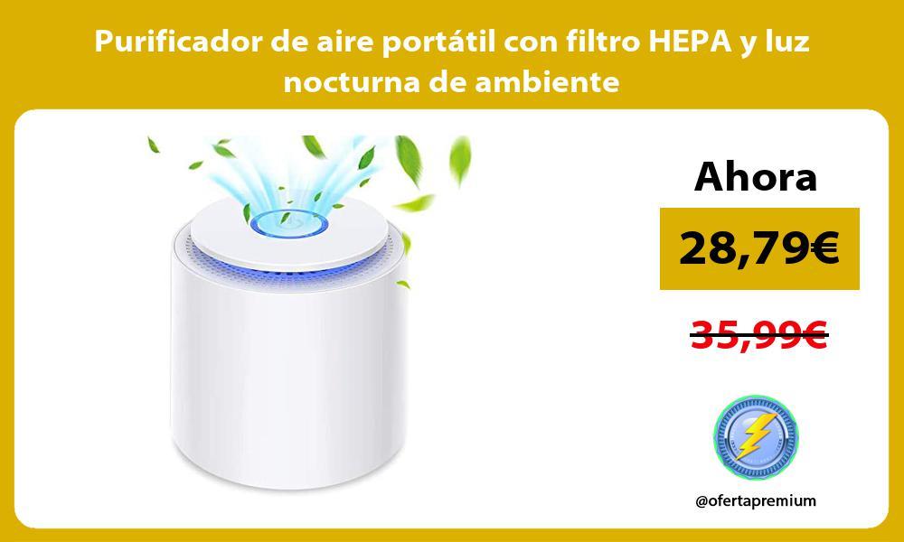 Purificador de aire portátil con filtro HEPA y luz nocturna de ambiente