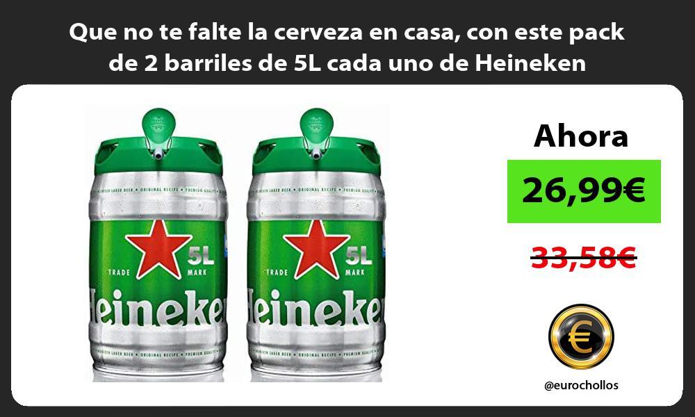 Que no te falte la cerveza en casa con este pack de 2 barriles de 5L cada uno de Heineken