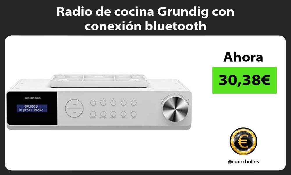 Radio de cocina Grundig con conexión bluetooth