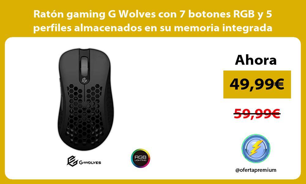 Ratón gaming G Wolves con 7 botones RGB y 5 perfiles almacenados en su memoria integrada