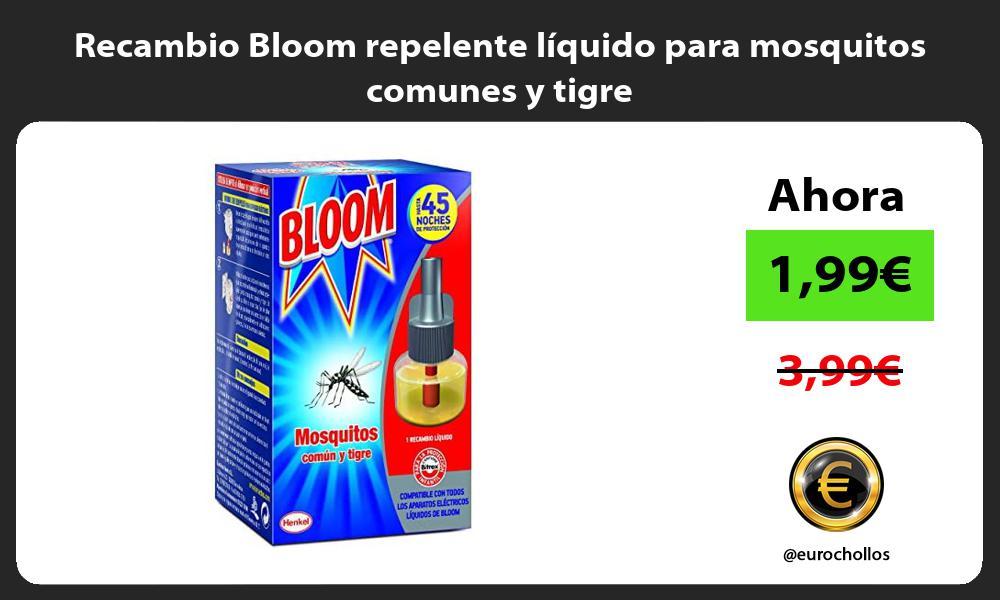 Recambio Bloom repelente líquido para mosquitos comunes y tigre