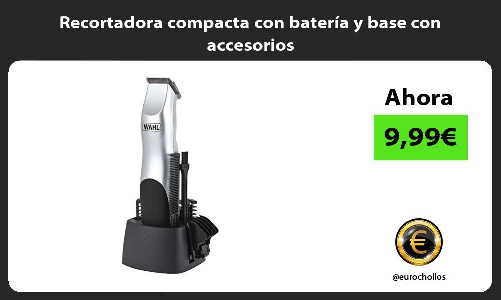 Recortadora compacta con batería y base con accesorios