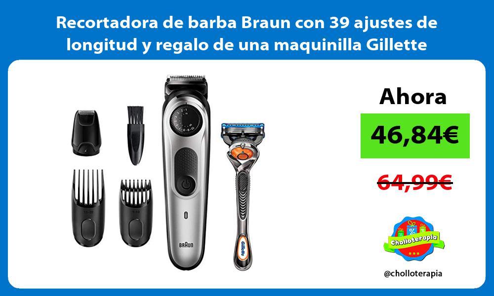 Recortadora de barba Braun con 39 ajustes de longitud y regalo de una maquinilla Gillette