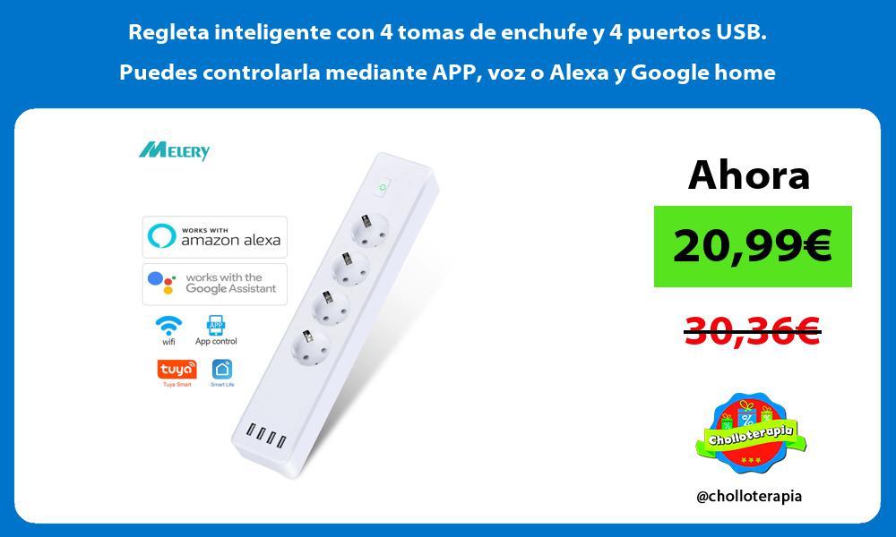 Regleta inteligente con 4 tomas de enchufe y 4 puertos USB Puedes controlarla mediante APP voz o Alexa y Google home