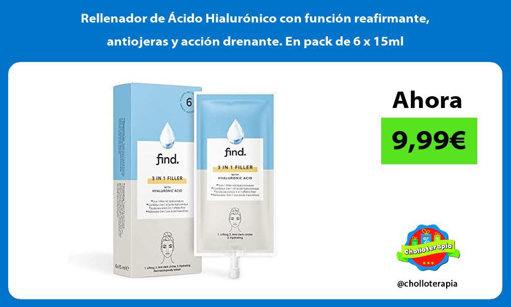 Rellenador de Ácido Hialurónico con función reafirmante antiojeras y acción drenante En pack de 6 x 15ml