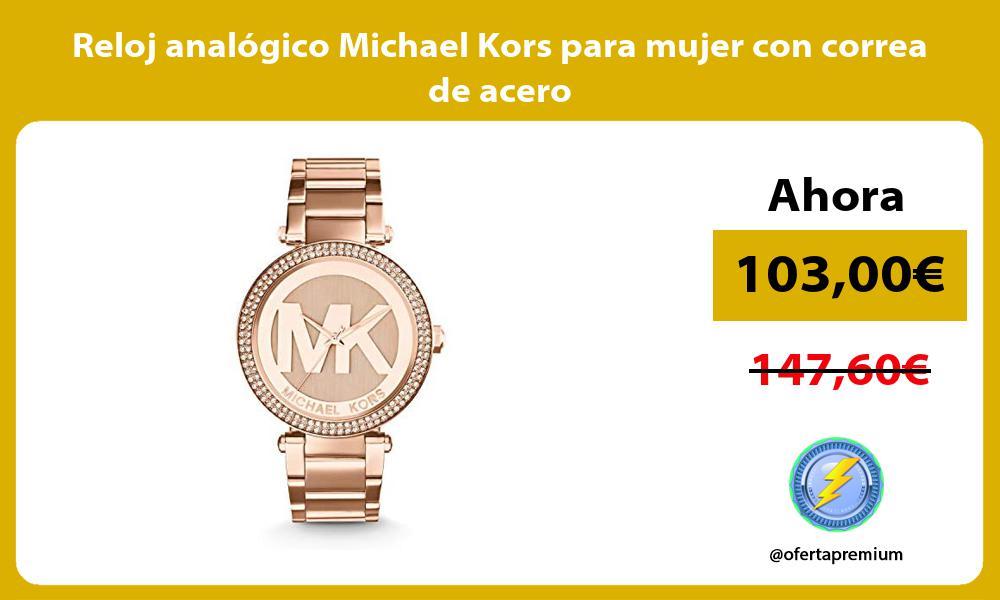 Reloj analógico Michael Kors para mujer con correa de acero