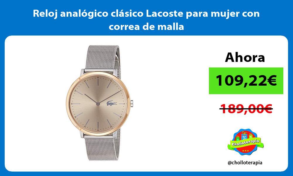Reloj analógico clásico Lacoste para mujer con correa de malla
