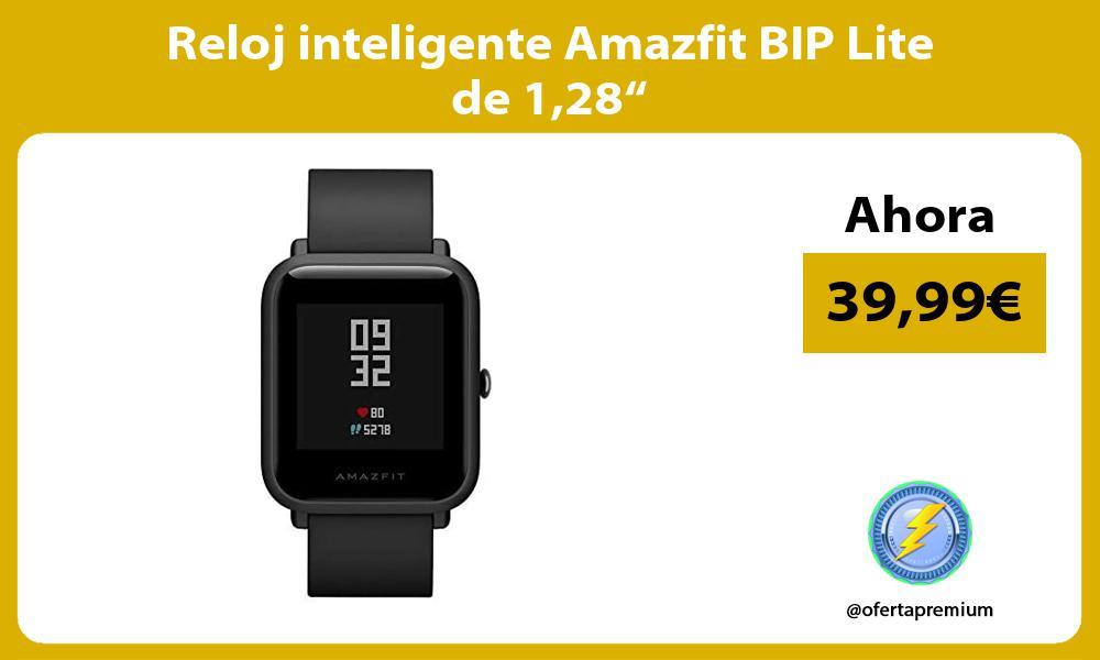 """Reloj inteligente Amazfit BIP Lite de 128"""""""