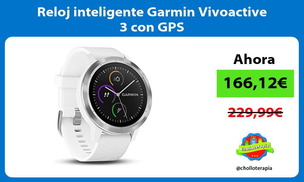 Reloj inteligente Garmin Vivoactive 3 con GPS