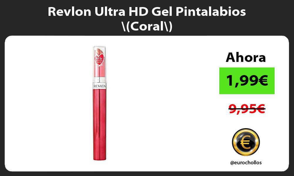 Revlon Ultra HD Gel Pintalabios Coral