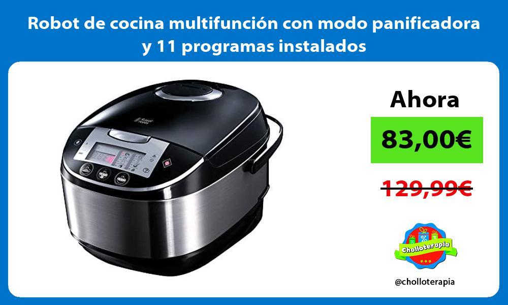 Robot de cocina multifunción con modo panificadora y 11 programas instalados