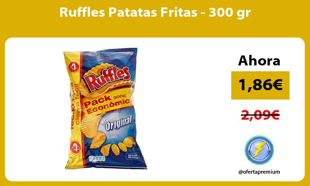 Ruffles Patatas Fritas 300 gr