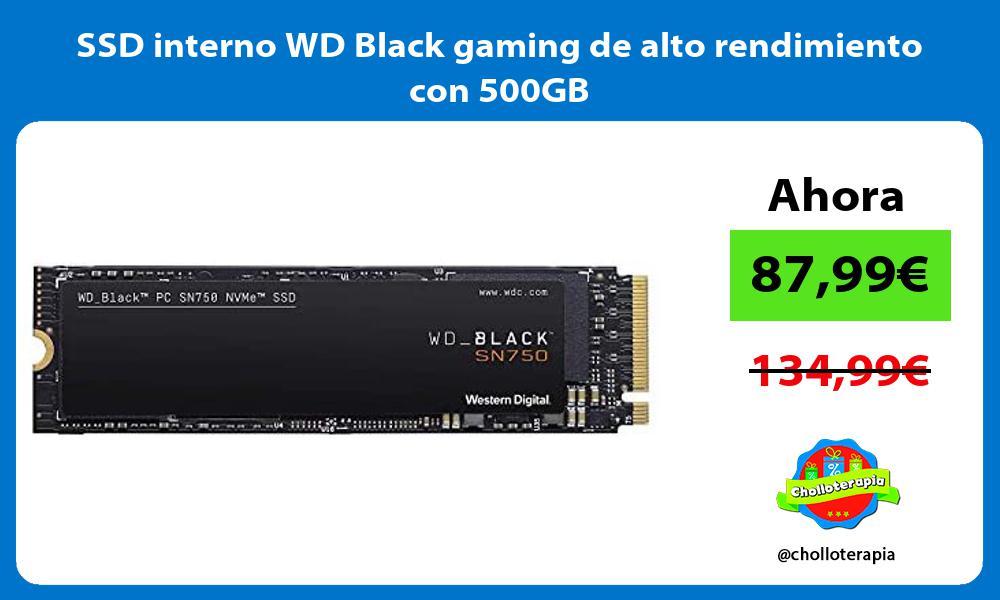 SSD interno WD Black gaming de alto rendimiento con 500GB