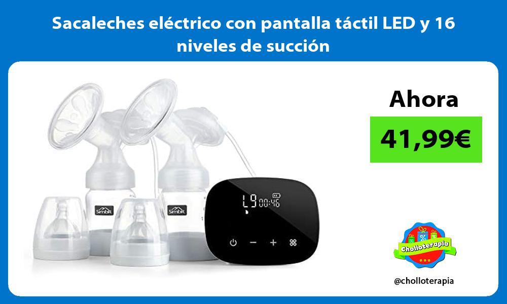 Sacaleches eléctrico con pantalla táctil LED y 16 niveles de succión