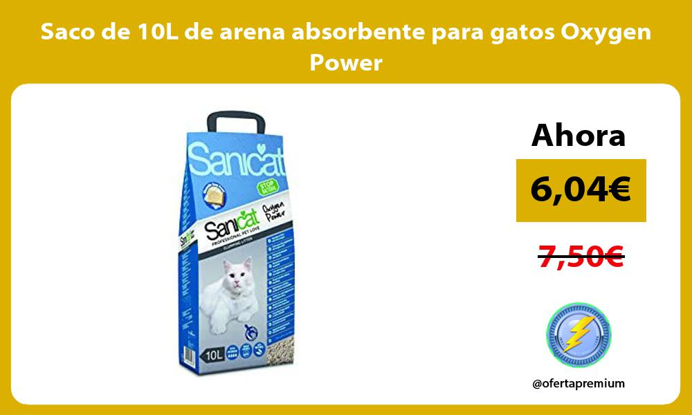 Saco de 10L de arena absorbente para gatos Oxygen Power