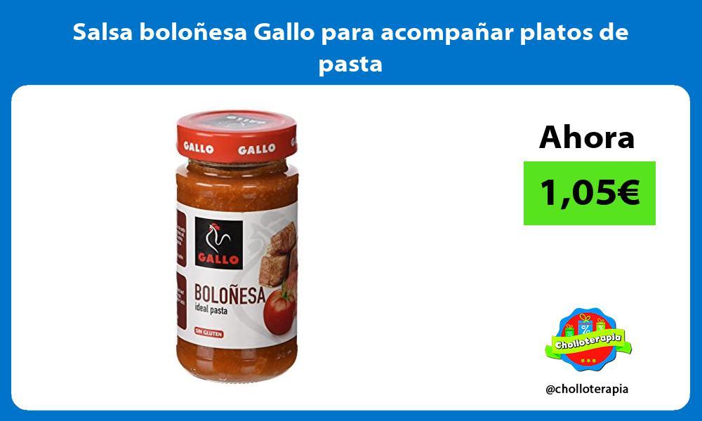 Salsa boloñesa Gallo para acompañar platos de pasta