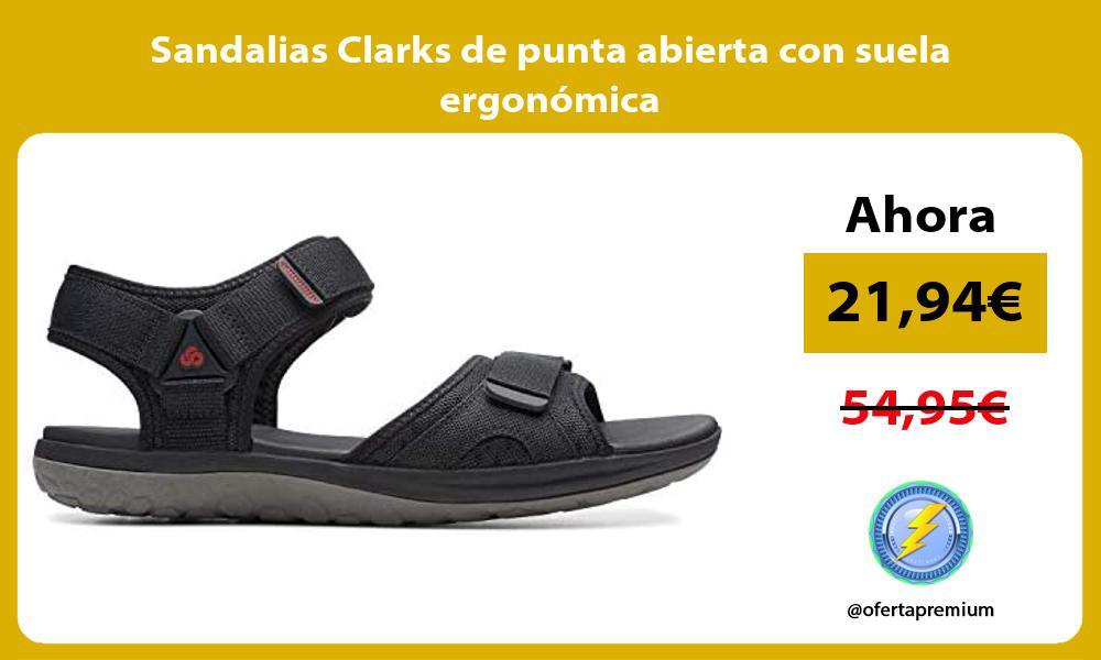 Sandalias Clarks de punta abierta con suela ergonómica