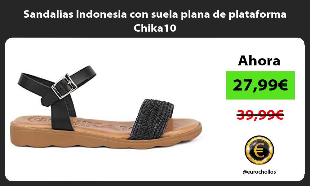 Sandalias Indonesia con suela plana de plataforma Chika10