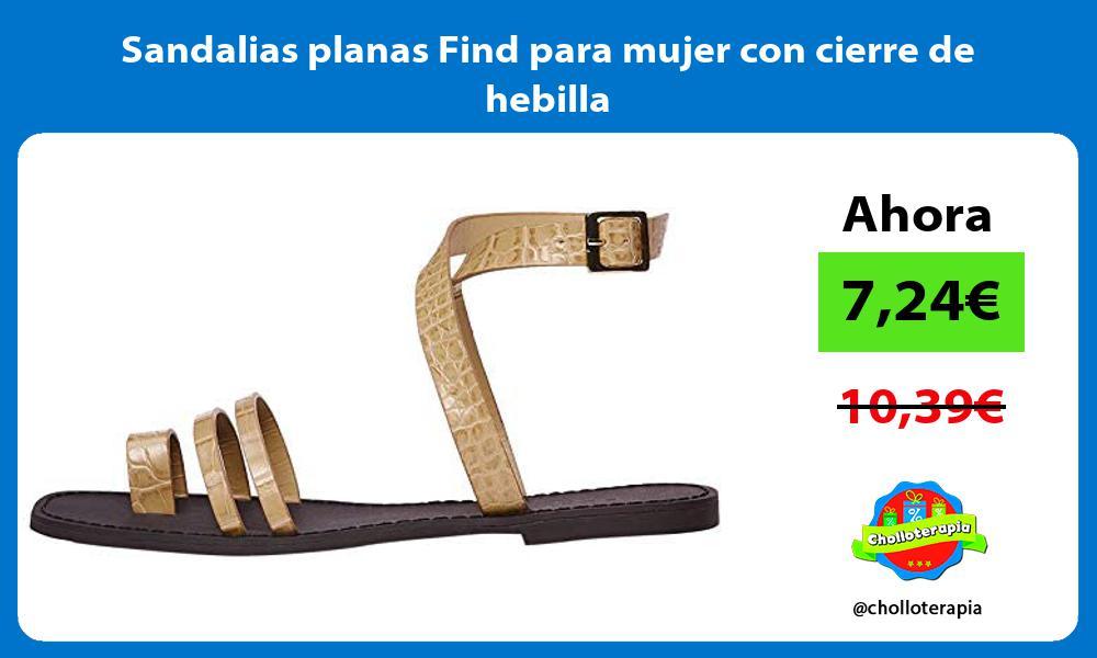 Sandalias planas Find para mujer con cierre de hebilla