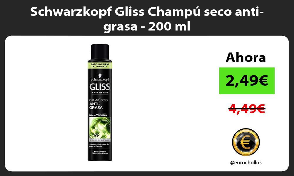 Schwarzkopf Gliss Champú seco anti grasa 200 ml
