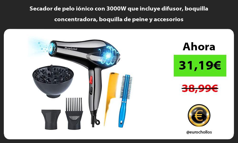 Secador de pelo iónico con 3000W que incluye difusor boquilla concentradora boquilla de peine y accesorios
