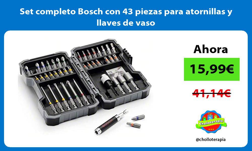 Set completo Bosch con 43 piezas para atornillas y llaves de vaso