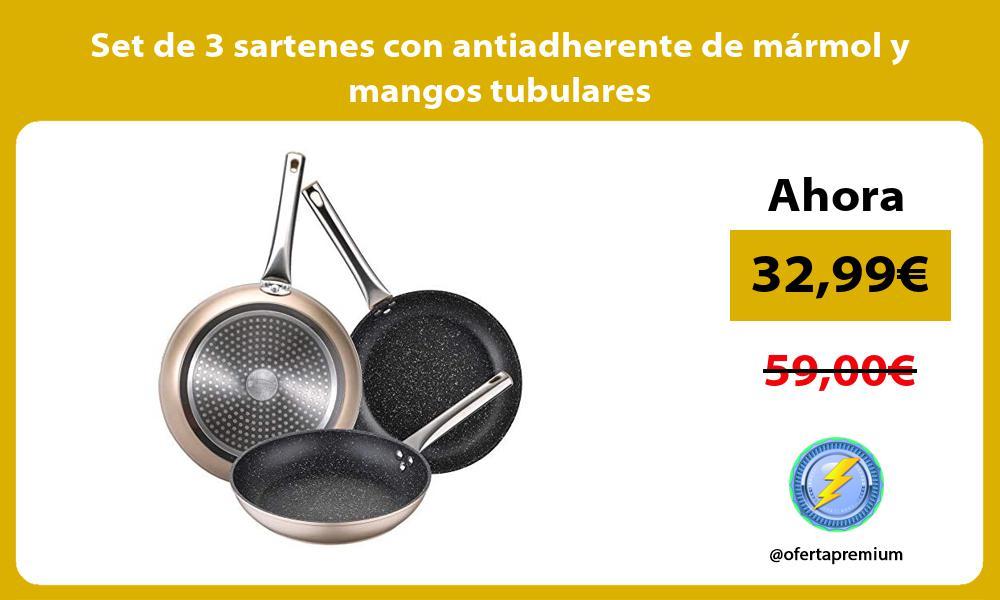 Set de 3 sartenes con antiadherente de mármol y mangos tubulares