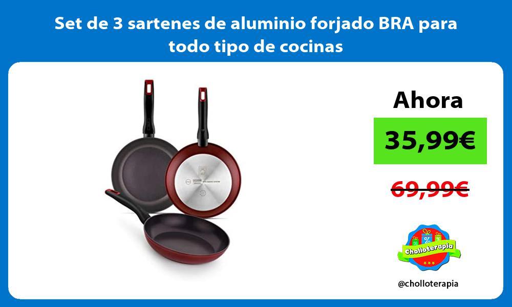 Set de 3 sartenes de aluminio forjado BRA para todo tipo de cocinas