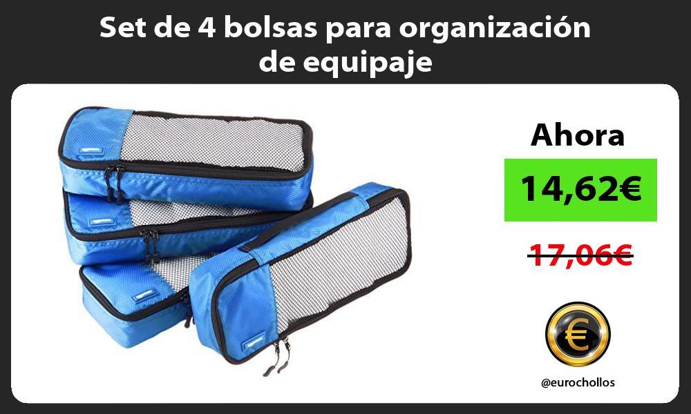 Set de 4 bolsas para organización de equipaje