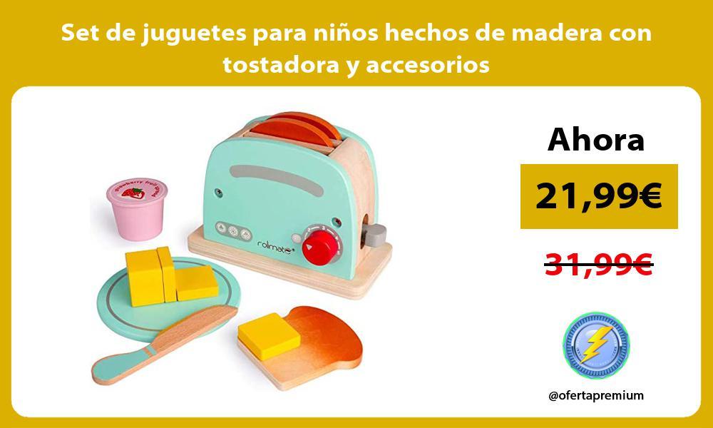 Set de juguetes para niños hechos de madera con tostadora y accesorios