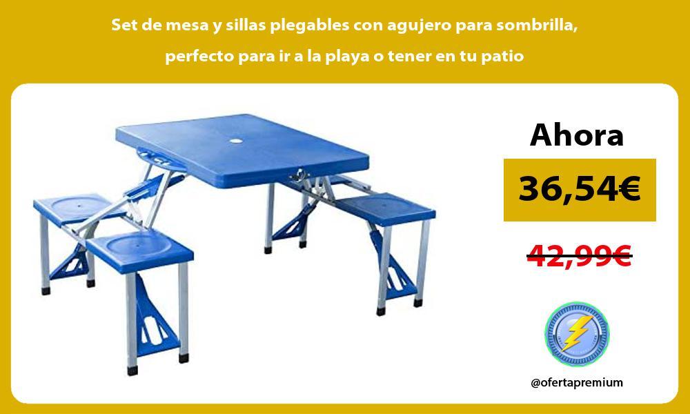 Set de mesa y sillas plegables con agujero para sombrilla perfecto para ir a la playa o tener en tu patio
