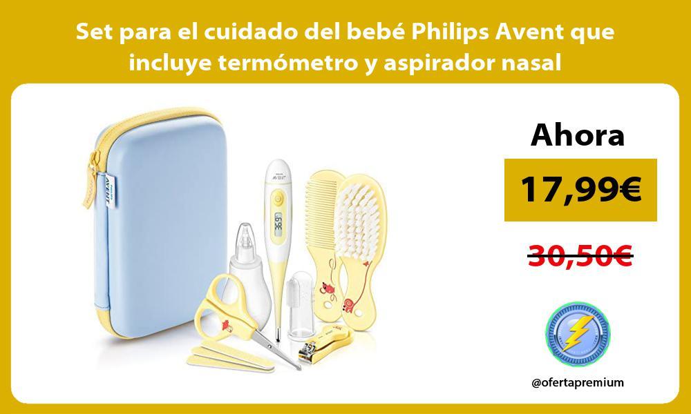 Set para el cuidado del bebé Philips Avent que incluye termómetro y aspirador nasal