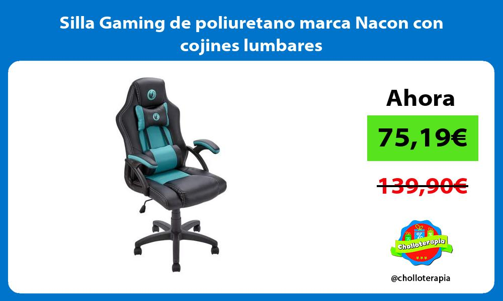 Silla Gaming de poliuretano marca Nacon con cojines lumbares