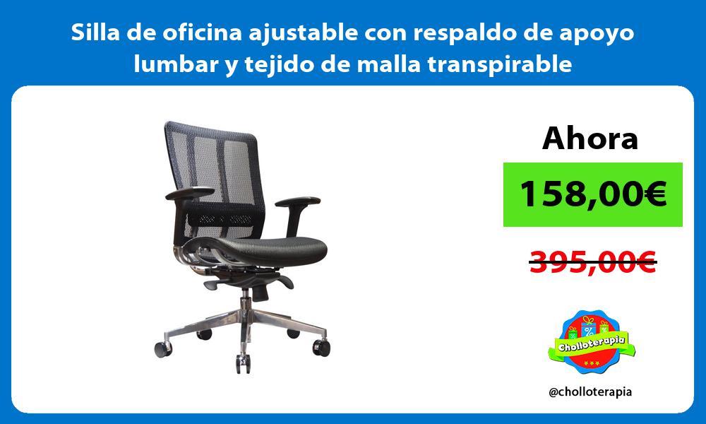 Silla de oficina ajustable con respaldo de apoyo lumbar y tejido de malla transpirable